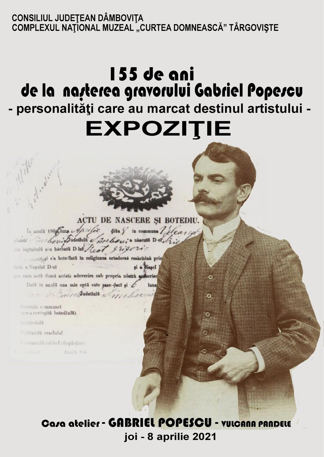 155 de ani de la naşterea gravorului Gabriel Popescu - personalităţi care au marcat destinul artistului