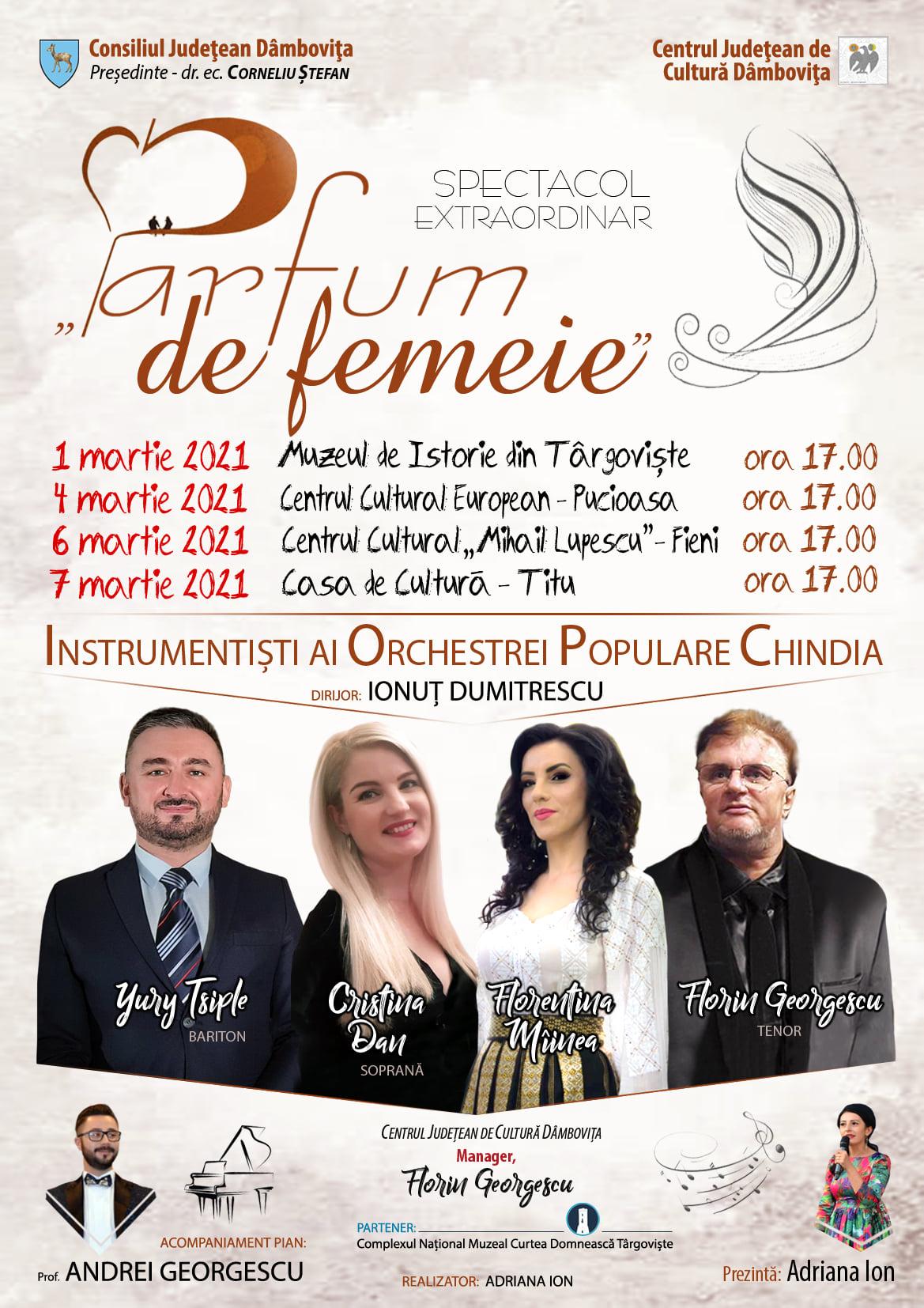 """Centrul Județean de Cultură Dâmbovița va organiza, în perioada 1-7 martie 2021, un miniturneu muzical intitulat """"Parfum de femeie""""."""