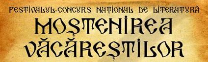 """REGULAMENT Festivalul-Concurs Naţional de Literatură """"Moştenirea Văcăreştilor"""" Ediţia a LIII - a, Târgovişte, 4 – 5 noiembrie 2021"""