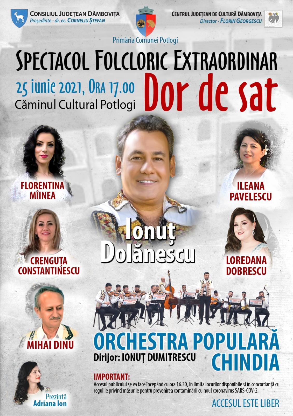 "Spectacolul folcloric ""Dor de sat"", la Potlogi, vineri, 25 iunie 2021"
