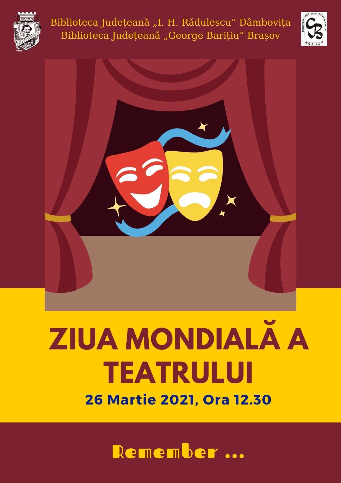 Ziua Mondiala a Teatrului - 26 martie 2021